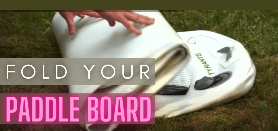 How To Fold Inflatable Stand Up Paddle Board